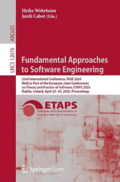 Fundamental Approaches to Software Engineering - Heike Wehrheim