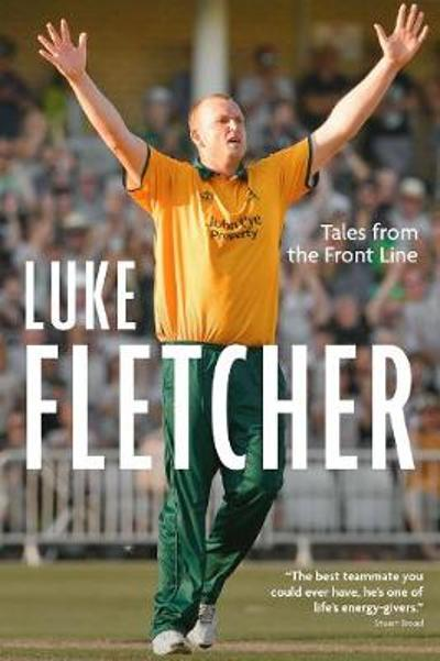 Tales from the Front Line - Luke Fletcher