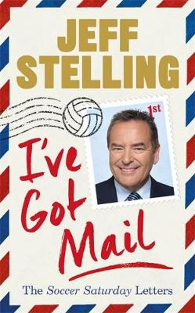 I've Got Mail - Jeff Stelling