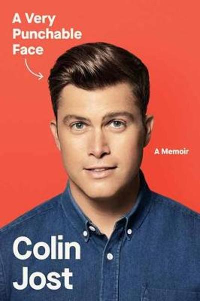A Very Punchable Face - Colin Jost