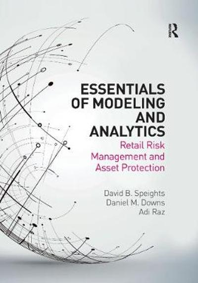 Essentials of Modeling and Analytics - David B. Speights
