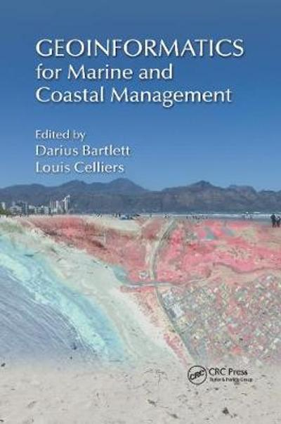 Geoinformatics for Marine and Coastal Management - Darius Bartlett