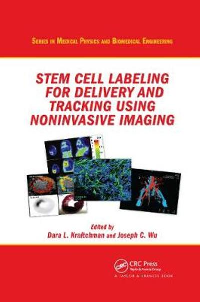 Stem Cell Labeling for Delivery and Tracking Using Noninvasive Imaging - Dara L. Kraitchman