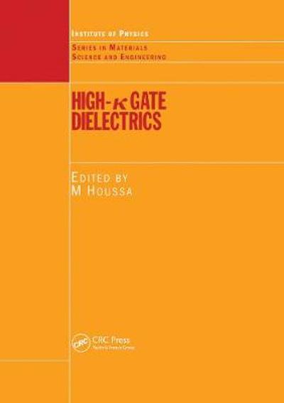 High k Gate Dielectrics - Michel Houssa