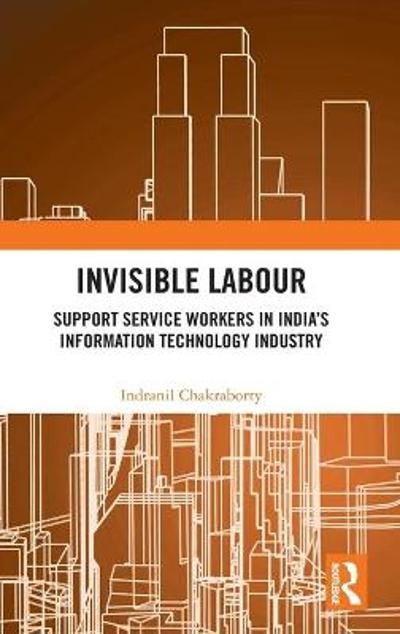 Invisible Labour - Indranil Chakraborty