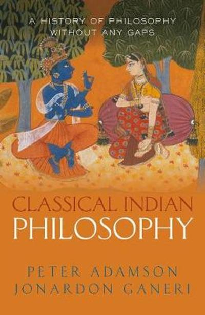 Classical Indian Philosophy - Peter Adamson