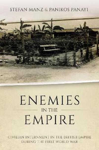 Enemies in the Empire - Stefan Manz