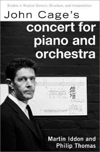 John Cage's Concert for Piano and Orchestra - Martin Iddon