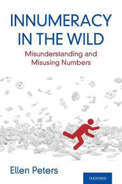 Innumeracy in the Wild - Ellen Peters
