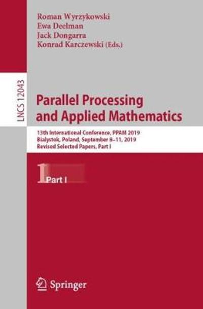 Parallel Processing and Applied Mathematics - Roman Wyrzykowski