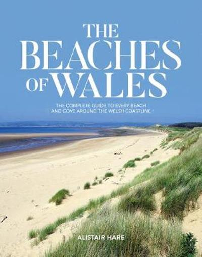 The Beaches of Wales - Alistair Hare