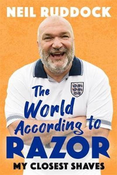 The World According to Razor - Neil 'Razor' Ruddock