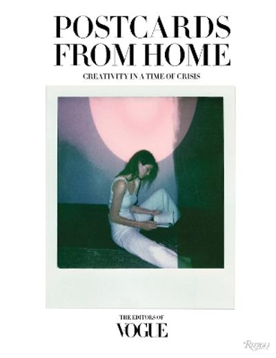 Postcards from Home - Editors of Vogue