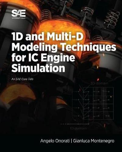 1D and Multi-D Modeling Techniques for IC Engine Simulation - Angelo Onorati