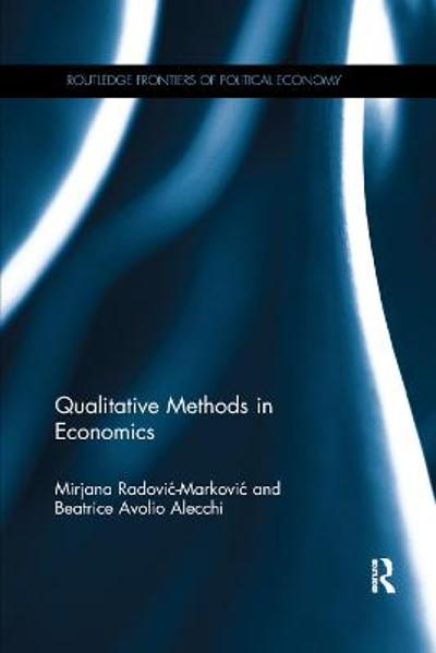 Qualitative Methods in Economics - Mirjana Radovic-Markovic