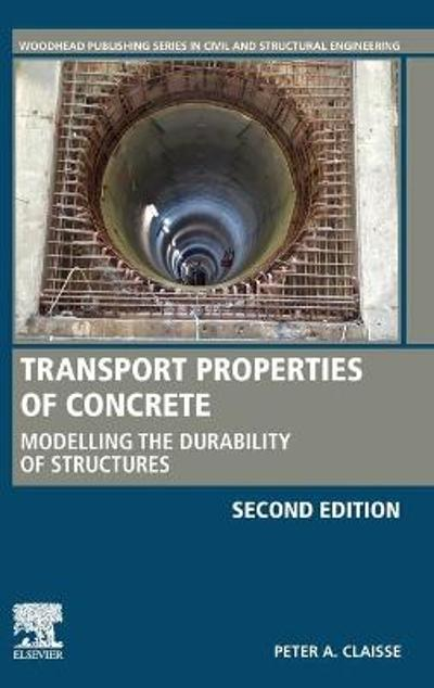Transport Properties of Concrete - Peter A. Claisse