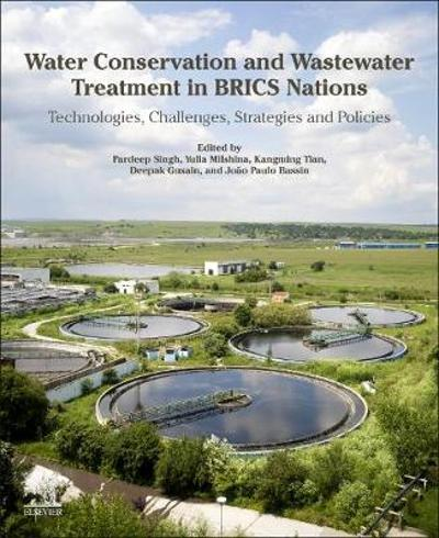 Water Conservation and Wastewater Treatment in BRICS Nations - Pardeep Singh