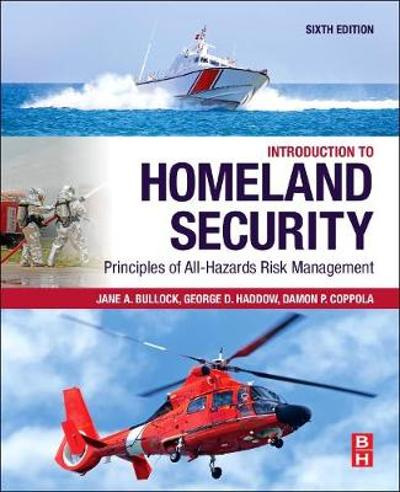 Introduction to Homeland Security - Jane A. Bullock