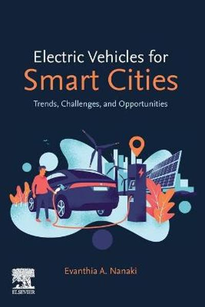 Electric Vehicles for Smart Cities - Evanthia A. Nanaki