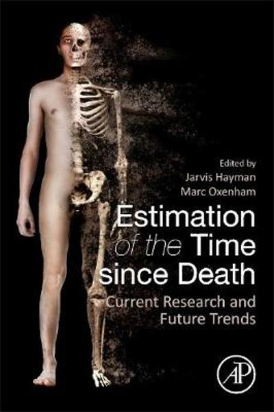 Estimation of the Time since Death - Jarvis Hayman