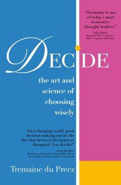 Decide - Tremaine du Preez