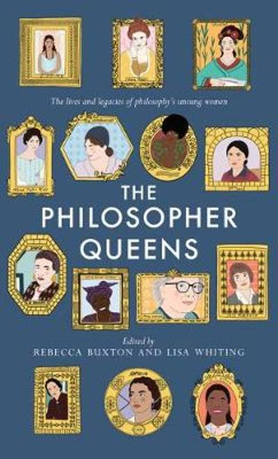 The Philosopher Queens - Rebecca Buxton