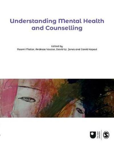 Understanding Mental Health and Counselling - Naomi Moller