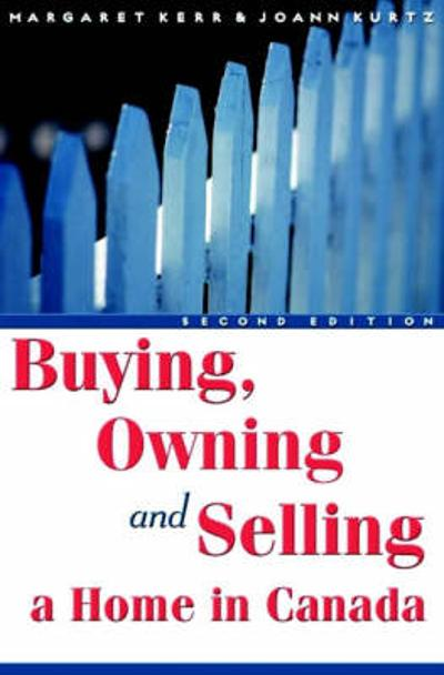 Buying, Owning and Selling a Home in Canada - Margaret Kerr