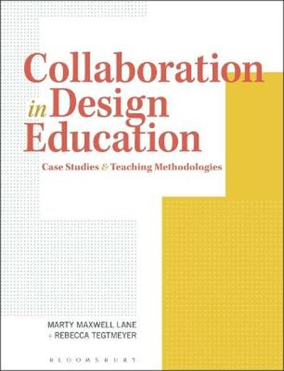 Collaboration in Design Education - Marty Maxwell Lane