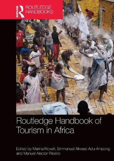 Routledge Handbook of Tourism in Africa - Marina Novelli