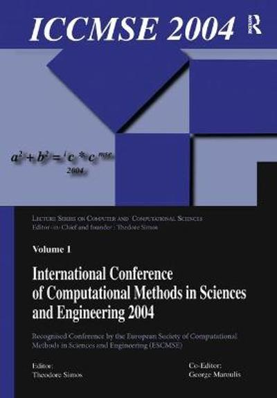 International Conference of Computational Methods in Sciences and Engineering (ICCMSE 2004) - Theodore Simos