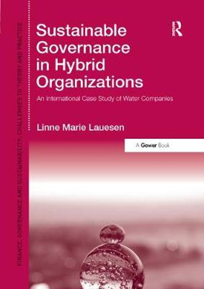 Sustainable Governance in Hybrid Organizations - Linne Marie Lauesen