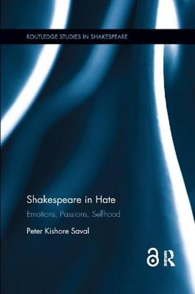 Shakespeare in Hate - Peter Kishore Saval