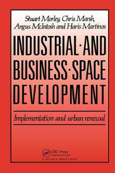 Industrial and Business Space Development - C. Marsh