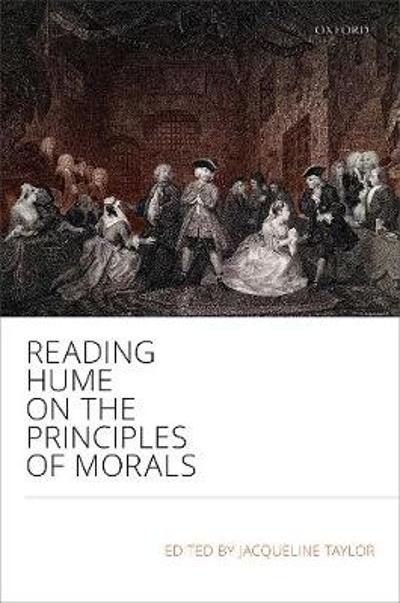 Reading Hume on the Principles of Morals - Jacqueline Taylor