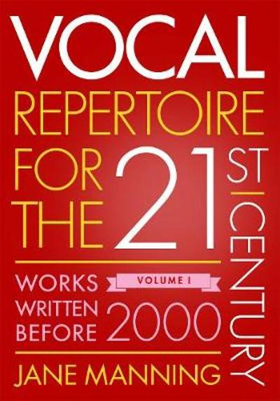 Vocal Repertoire for the Twenty-First Century - Jane Manning