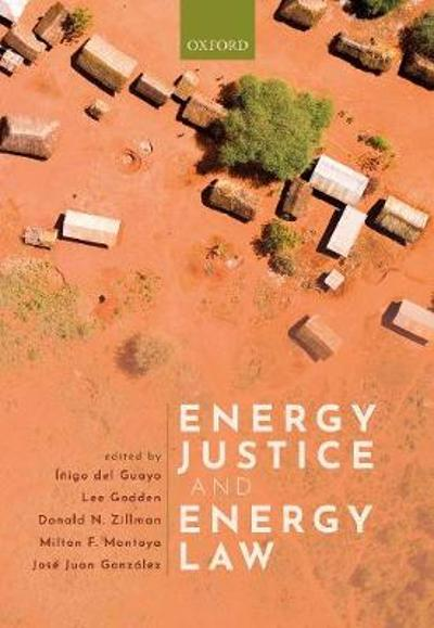 Energy Justice and Energy Law - Inigo del Guayo