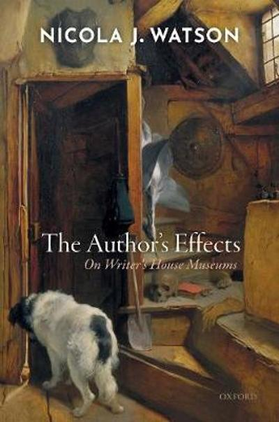 The Author's Effects - Nicola J. Watson