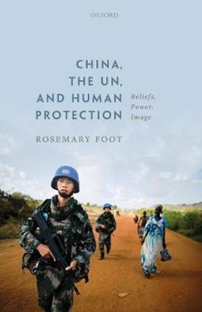 China, the UN, and Human Protection - Rosemary Foot