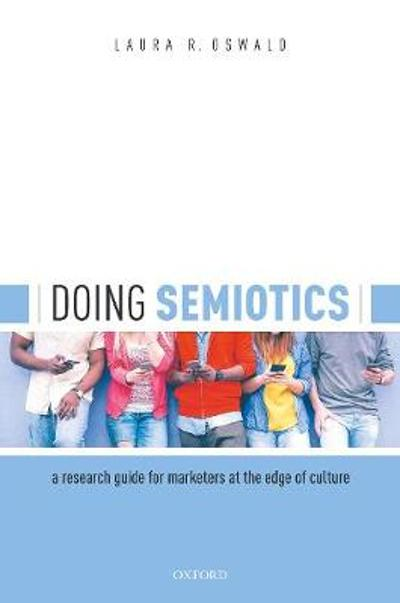 Doing Semiotics - Laura R. Oswald