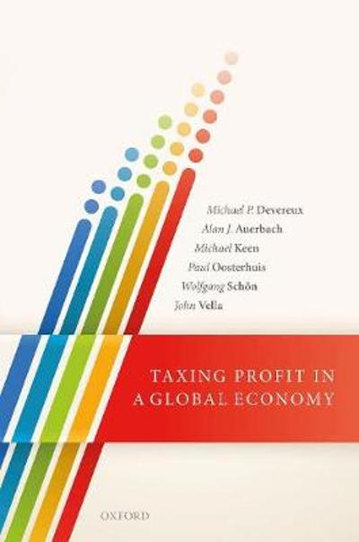Taxing Profit in a Global Economy - Michael P. Devereux