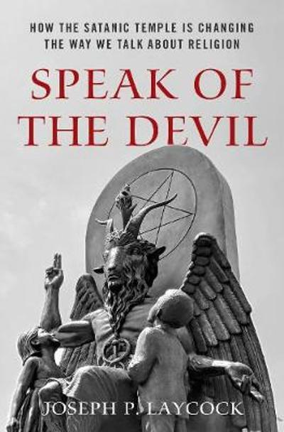 Speak of the Devil - Joseph P. Laycock