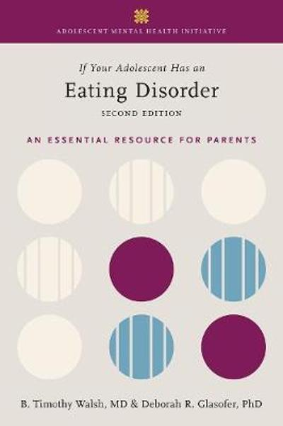 If Your Adolescent Has an Eating Disorder - Tim Walsh