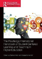 The Routledge International Handbook of Student-Centered Learning and Teaching in Higher Education - Sabine Hoidn Manja Klemencic