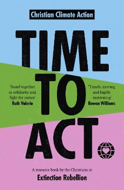 Time to Act - Christian Climate Action