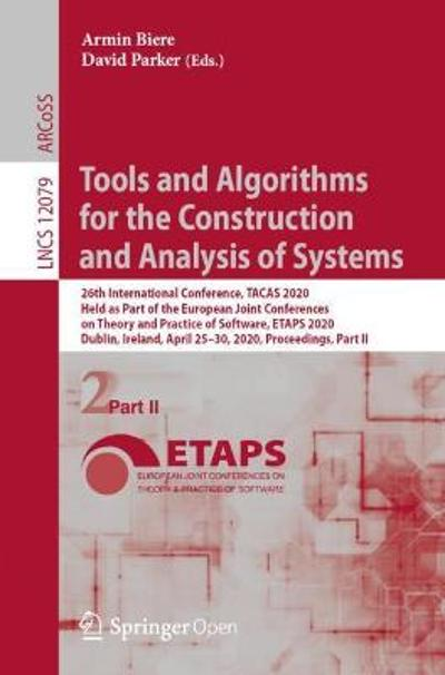 Tools and Algorithms for the Construction and Analysis of Systems - Armin Biere