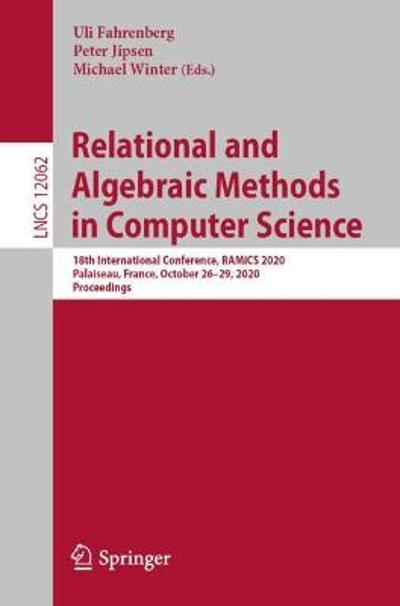 Relational and Algebraic Methods in Computer Science - Uli Fahrenberg