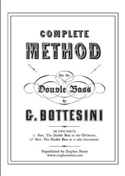 Complete Method for the Contre-Basse (Double Bass) - Giovanni Bottesini