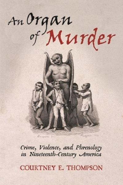 An Organ of Murder - Courtney E. Thompson
