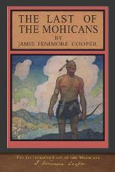 The Illustrated Last of the Mohicans - James Fenimore Cooper N C Wyeth